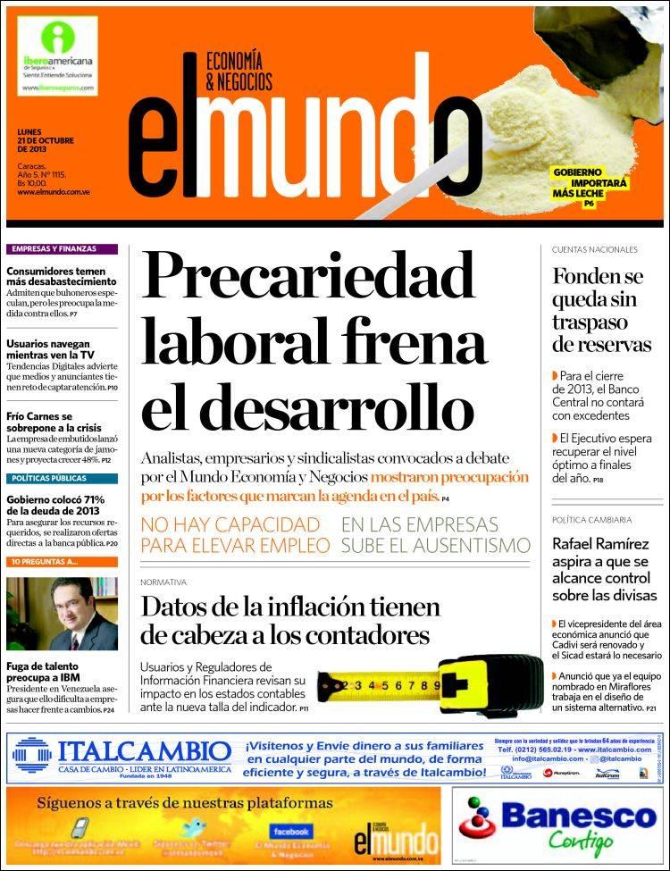 Newspaper El Mundo Economía Negocios Venezuela Newspapers In Venezuela Monday S Edition October 21 Of 2013 Kiosko Net